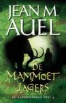 De Mammoetjagers (Earth's Children, #3) - Jean M. Auel