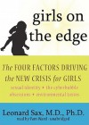 Girls on the Edge: The Four Factors Driving the New Crisis for Girls (Audio) - Leonard Sax