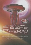 The New Space Opera 2 - Gardner R. Dozois, Jonathan Strahan, To Be Announced