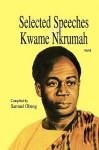 Selected Speeches of Kwame Nkrumah. Volume 4 - Kwame Nkrumah, Samuel Obeng