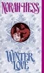 Winter Love - Norah Hess