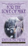 For the Love of Mike (Molly Murphy Mysteries #3) - Rhys Bowen