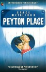 Peyton Place - Grace Metalious, India Knight