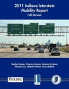 2011 Indiana Interstate Mobility Report - Full Version - Stephen Remias, Thomas Brennan
