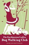 The Gordonston Ladies Dog Walking Club - Duncan Whitehead