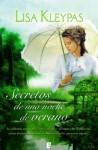 Secretos de una noche de verano (B DE BOOKS) (Spanish Edition) - Lisa Kleypas