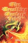 Firebreathing Fantasy Trivia - Nick Lyons