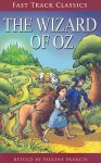 Fast Track Classics 6-12 Se The Wizard Of Oz - Steck-Vaughn Company, L. Frank Baum, Pauline Francis