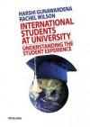 International Students at University: Understanding the Student Experience - Harshi Gunawardena