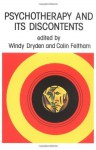 Psychotherapy And Its Discontents - Windy Dryden