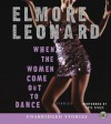 When the Women Come Out to Dance (Audio) - Elmore Leonard, Taye Diggs
