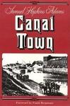 Canal Town - Samuel Hopkins Adams