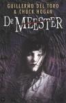 De Meester - Guillermo del Toro, Chuck Hogan, Marjolein van Velzen, Arcangel Images/Image Store