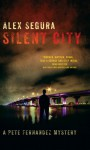Silent City - Alex Segura