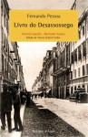 Livro do Desassossego - Fernando Pessoa, Teresa Sobral Cunha
