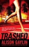Trashed - Alison Gaylin