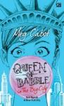 Ratu Ngoceh di New York City - Meg Cabot, Barokah Ruziati