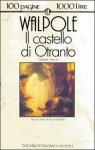 Il castello di Otranto - Horace Walpole, Mario Prayer