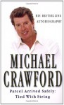 Parcel Arrived Safely: Tied with String - Michael Crawford