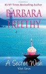 A Secret Wish: Wish Series, #1 (Volume 1) - Barbara Freethy