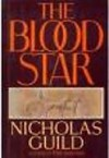 The Blood Star - Nicholas Guild