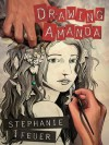 Drawing Amanda - Stephanie Feuer