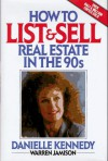How to List and Sell Real Estate in the 90s - Danielle Kennedy, Warren Jamison
