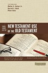Three Views on the New Testament Use of the Old Testament (Counterpoints: Bible and Theology) - Kenneth Berding, Jonathan Lunde, Walter C. Kaiser Jr., Darrell L. Bock, Peter E. Enns