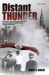 Distant Thunder: The Novel - James C. Baker