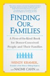 Finding Our Families: A First-of-Its-Kind Book for Donor-Conceived People and Their Families - Wendy Kramer