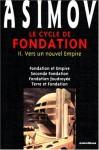 Le Cycle de fondation (Foundation 2) - Isaac Asimov