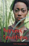 Nervous Conditions - Kwame Anthony Appiah, Tsitsi Dangarembga