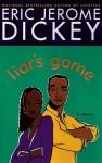 Liar's Game - Eric Jerome Dickey
