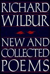 New and Collected Poems - Richard Wilbur