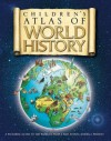 The Children's Atlas of World History - Simon Adams, Katherine Baxter