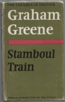 Stamboul Train (The Collected Edition) - Graham Greene