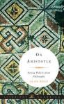 On Aristotle: Saving Politics from Philosophy (Liveright Classics) - Alan Ryan