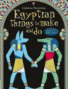 Egyptian Things to Make and Do - Emily Bone