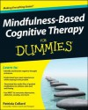 Mindfulness-Based Cognitive Therapy For Dummies (For Dummies (Psychology & Self Help)) - Patrizia Collard
