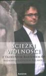 Ścieżki wolności - Ewa Kahn, Krzysztof Bartoś