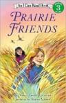Prairie Friends - Nancy Smiler Levinson, Stacey Schuett