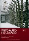 Dizionario dell'Olocausto. A-L. Primo Volume - Walter Laqueur, Judith Tydor Baumel, Alberto Cavaglion, Gad Lerner