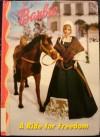 Barbie: A Ride for Freedom - Victoria Saxon