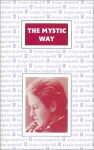 The Mystic Way - Evelyn Underhill