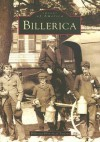 Billerica (MA) (Images of America) - Billerica Historical Society