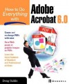 How to Do Everything with Adobe Acrobat 6.0 - Doug Sahlin
