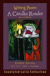 Writing Passion: A Catullus Reader - Catullus