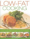 Low Fat Cooking: 60 Dishes For Deliciously Nutritious And Healthy Eating, Shown In 300 Step By Step Photographs - Anne Sheasby