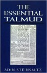 The Essential Talmud - Adin Steinsaltz