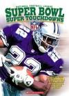 NFL Super Bowl Super Touchdowns - Joe Layden